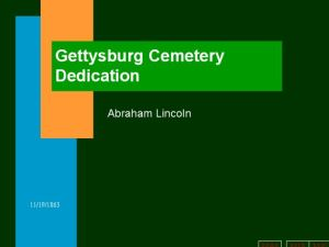 PPT Sample 3 - Gettysburg Address